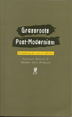 Grassroots Post-modernism: Remaking the Soil of Cultures