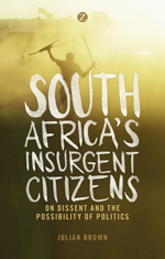 South Africa's Insurgent Citizens