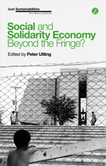 Social and Solidarity Economy: Beyond the Fringe?