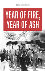 Year of Fire, Year of Ash: The Soweto Revolt