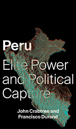 Peru: Elite Power and Political Capture