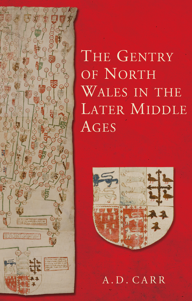 The Gentry of North Wales in the Later Middle Ages