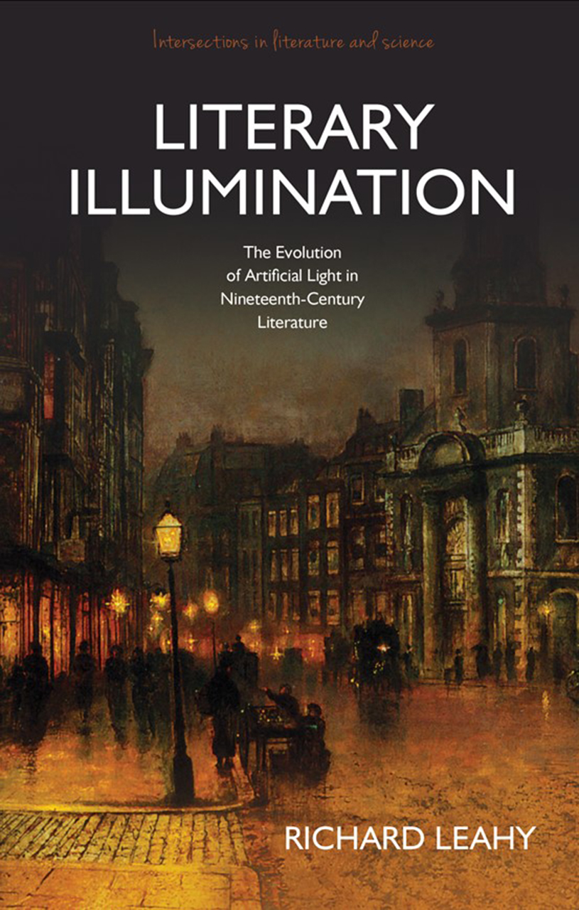 Literary Illumination: The Evolution of Artificial Light in Nineteenth Century Literature