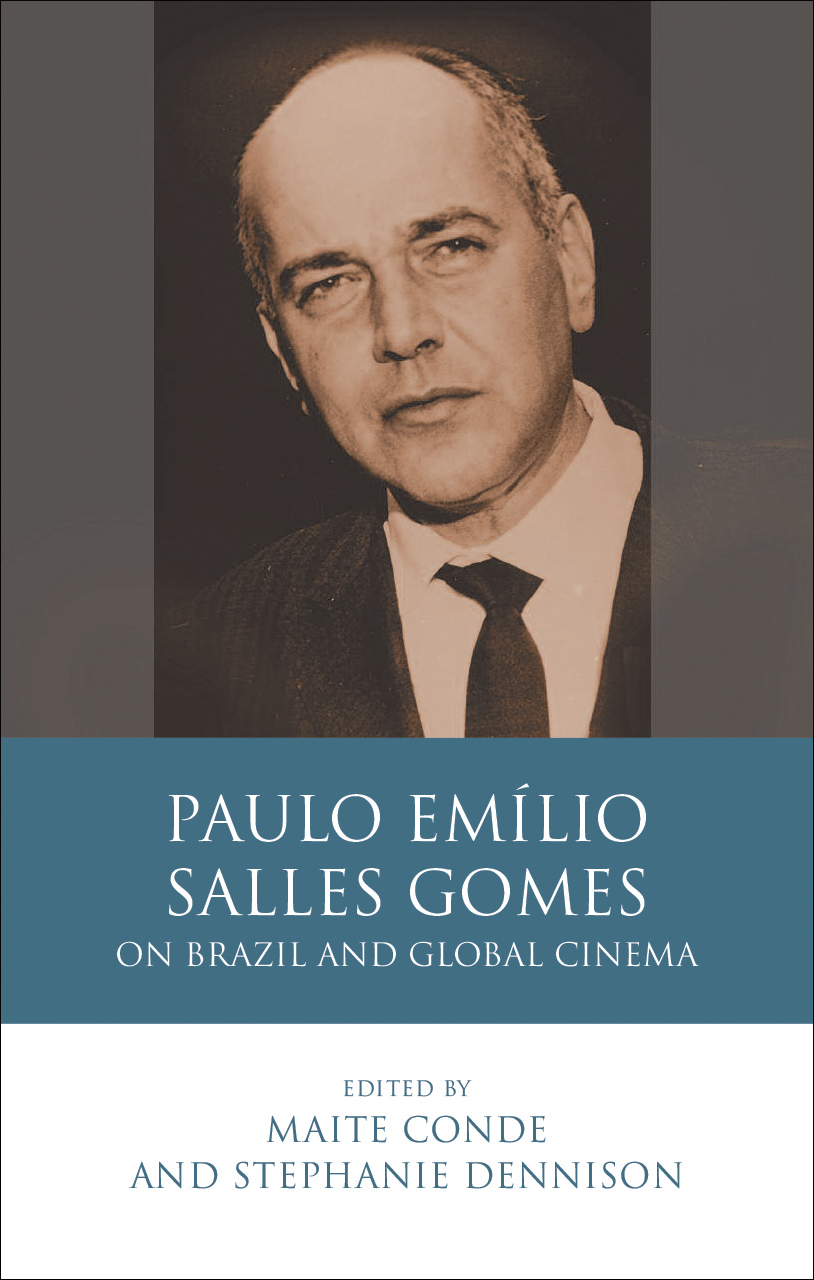 Paulo Emílio Salles Gomes: On Brazil and Global Cinema