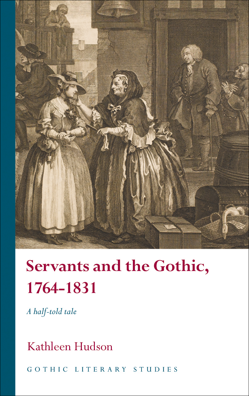 Servants and the Gothic, 1764-1831: A Half-Told Tale
