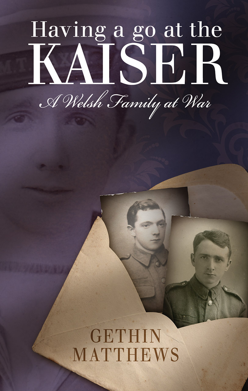 Having a Go at the Kaiser: A Welsh Family at War