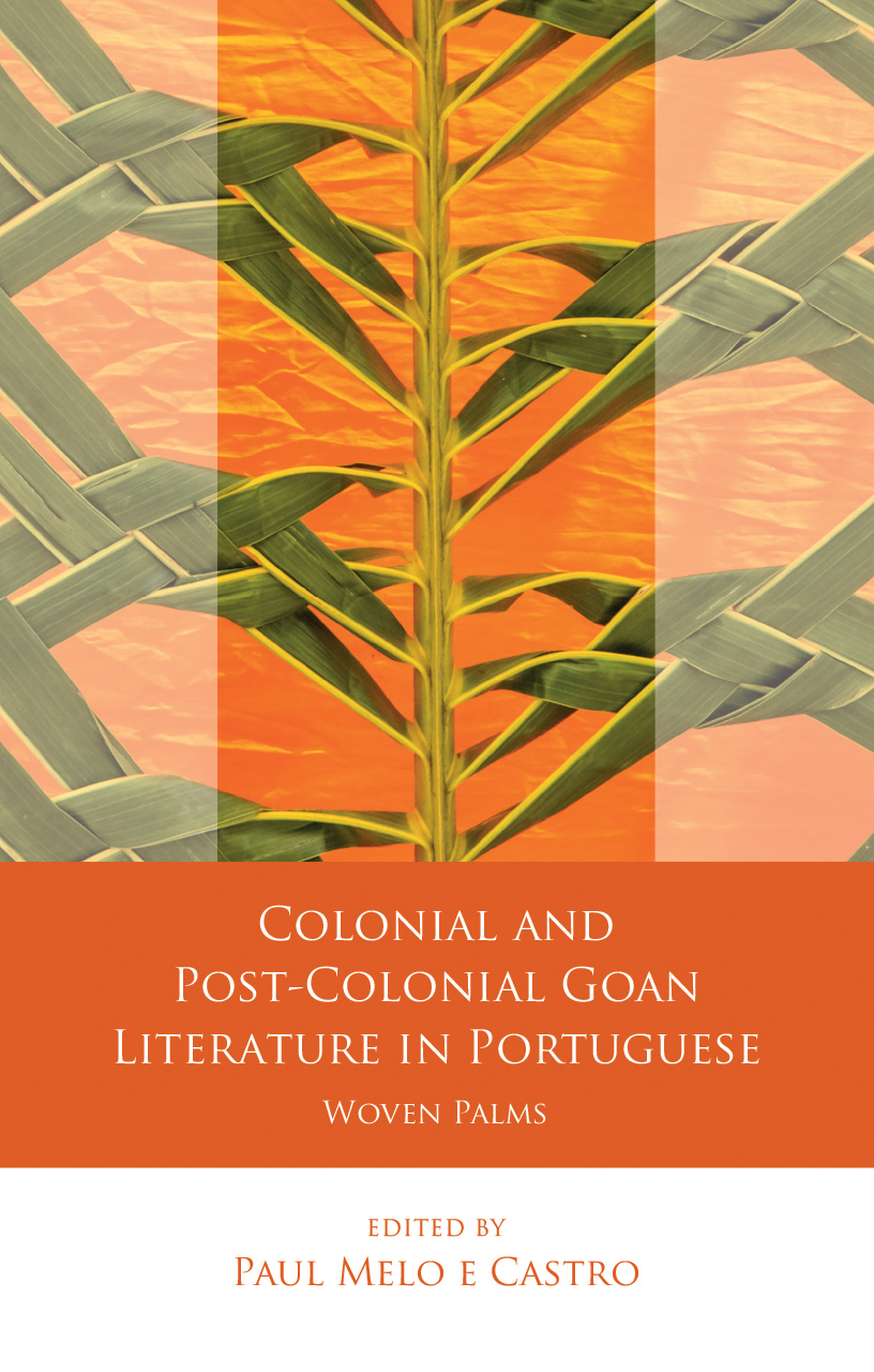 Colonial and Post-Colonial Goan Literature in Portuguese: Woven Palms