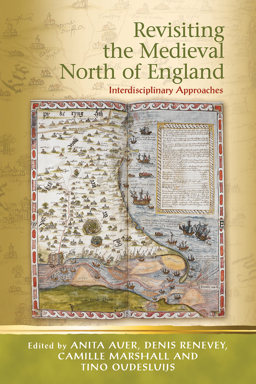 Revisiting the Medieval North of England: Interdisciplinary Approaches