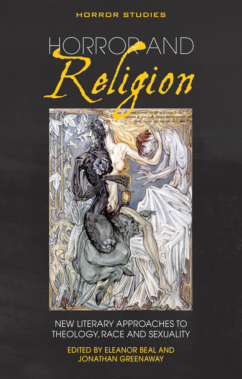 Horror and Religion: New literary approaches to Theology, Race and Sexuality