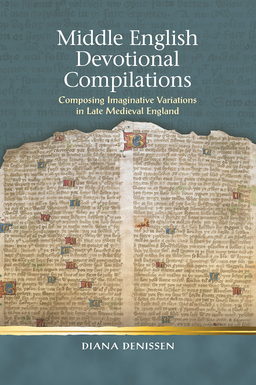 Middle English Devotional Compilations: Composing Imaginative Variations in Late Medieval England