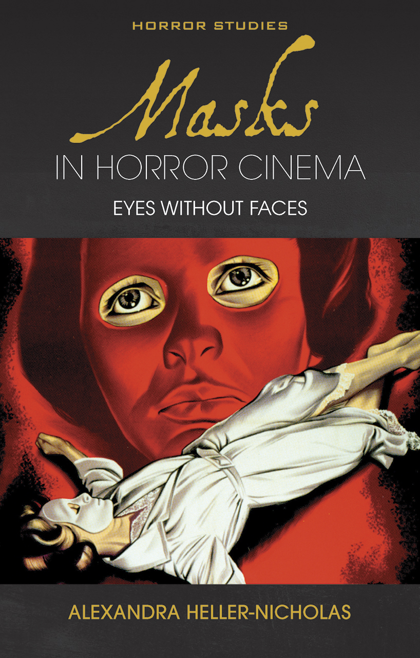 Masks in Horror Cinema: Eyes Without Faces