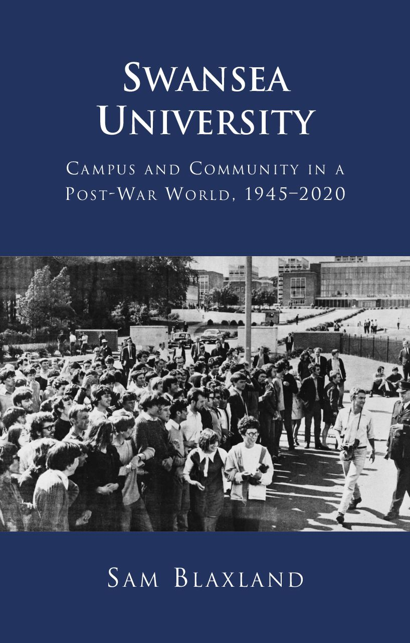 Swansea University: Campus and Community in a Post-War World, 1945–2020
