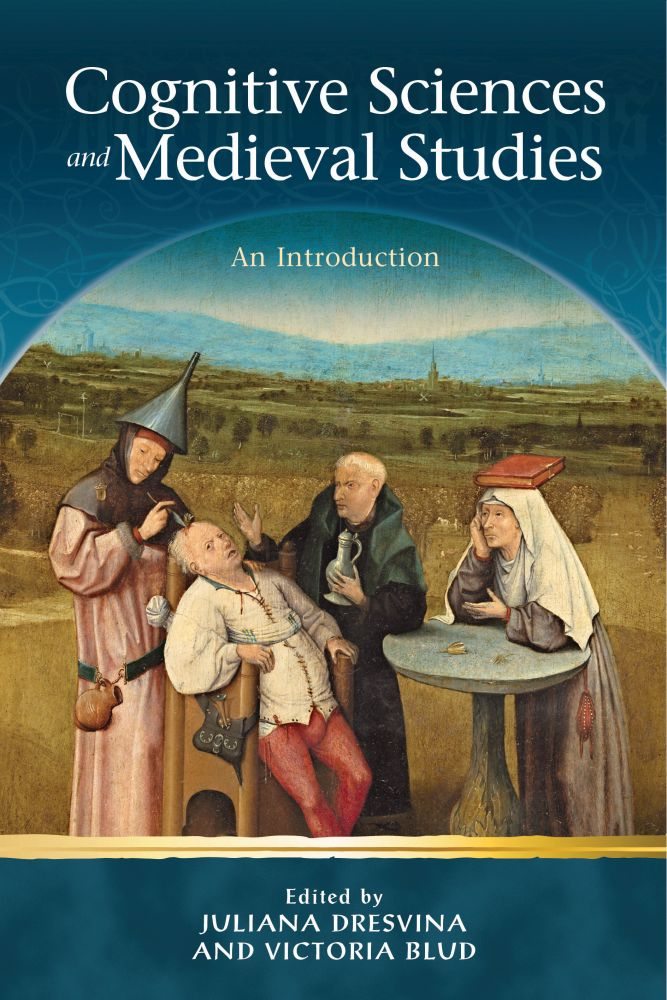 Cognitive Sciences and Medieval Studies: An Introduction