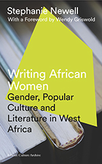 Writing African Women Gender Popular Culture And Literature In