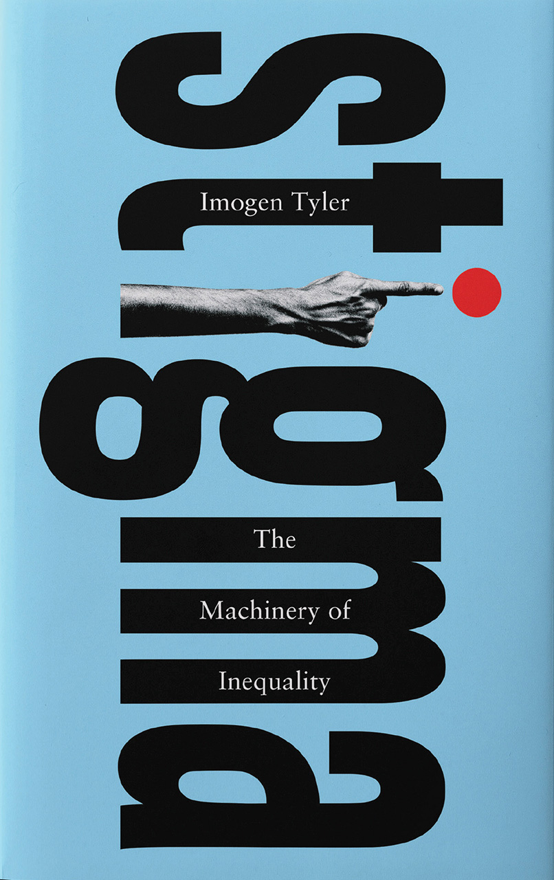 Stigma: The Machinery of Inequality