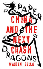 Paper Dragons: China and the Next Crash
