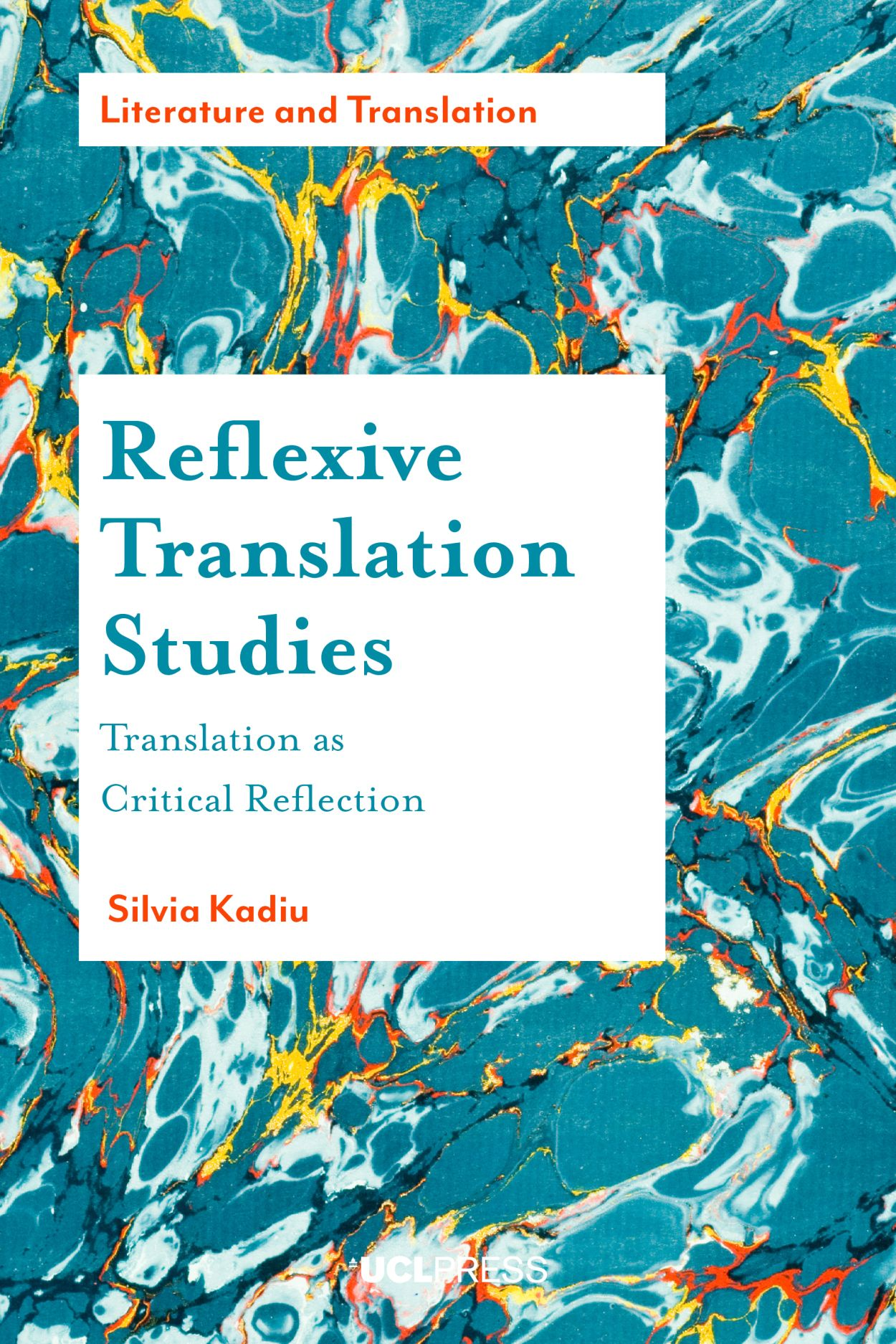 Reflexive Translation Studies: Translation as Critical Reflection