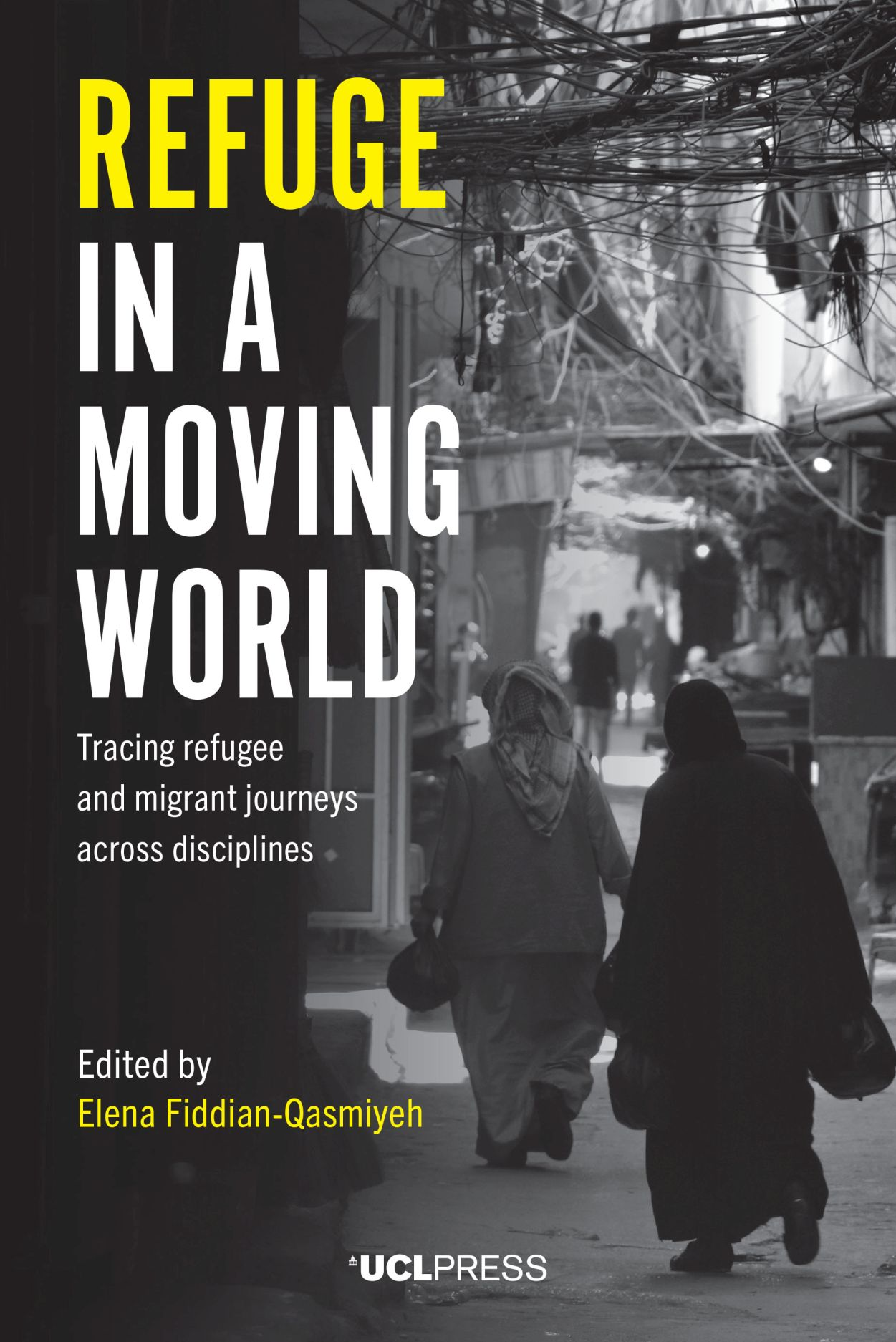 Refuge in a Moving World: Tracing Refugee and Migrant Journeys Across Disciplines