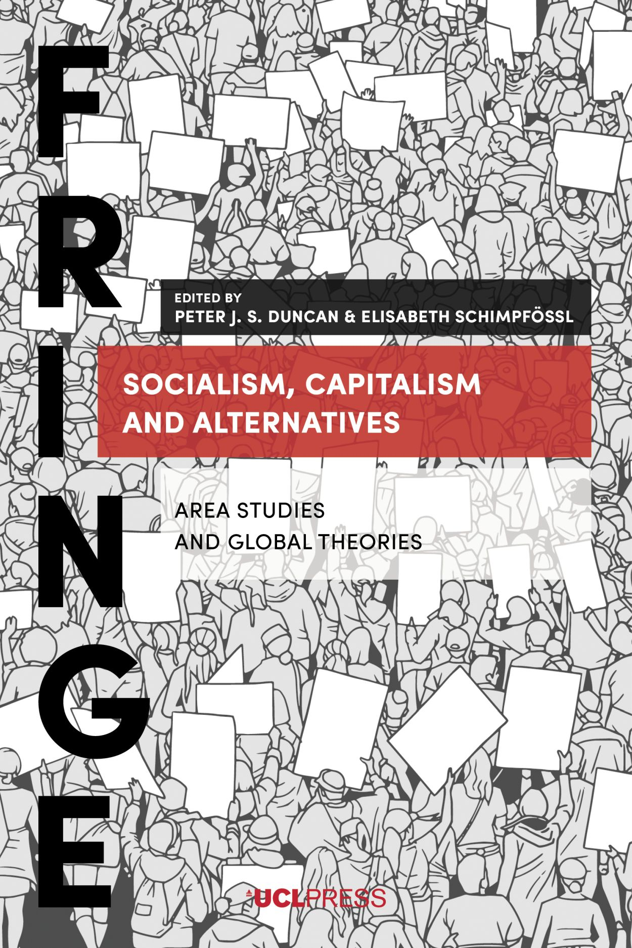Socialism, Capitalism and Alternatives: Area Studies and Global Theories