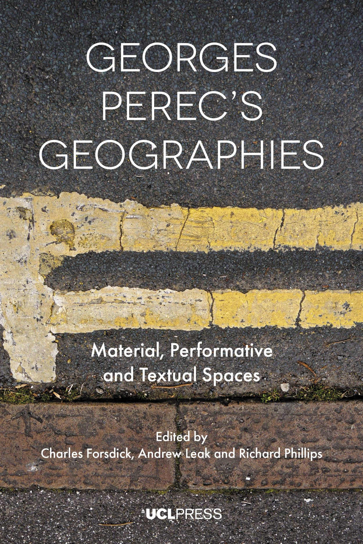 Georges Perec's Geographies: Material, Performative and Textual Spaces
