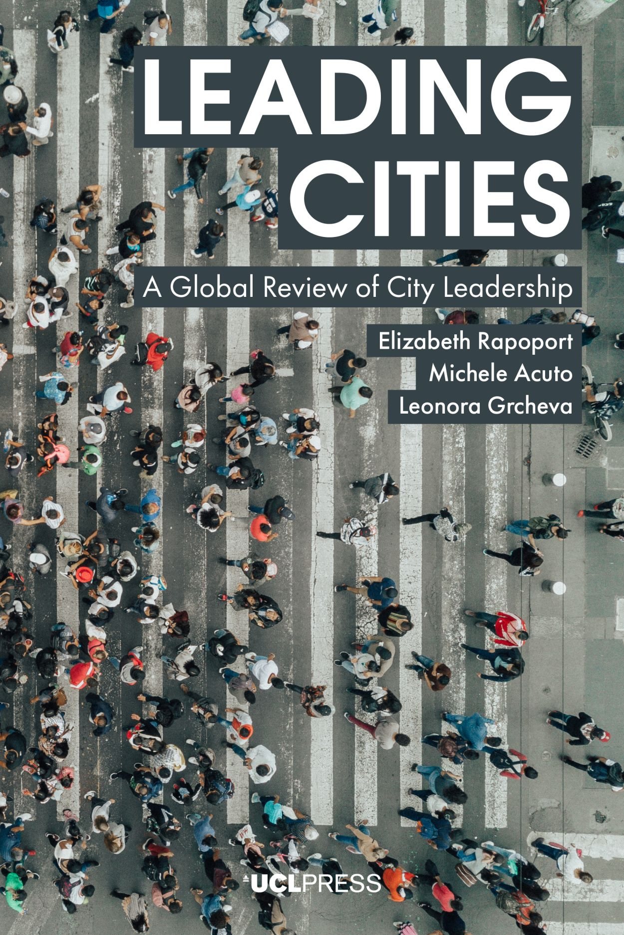 Leading Cities: A Global Review of City Leadership