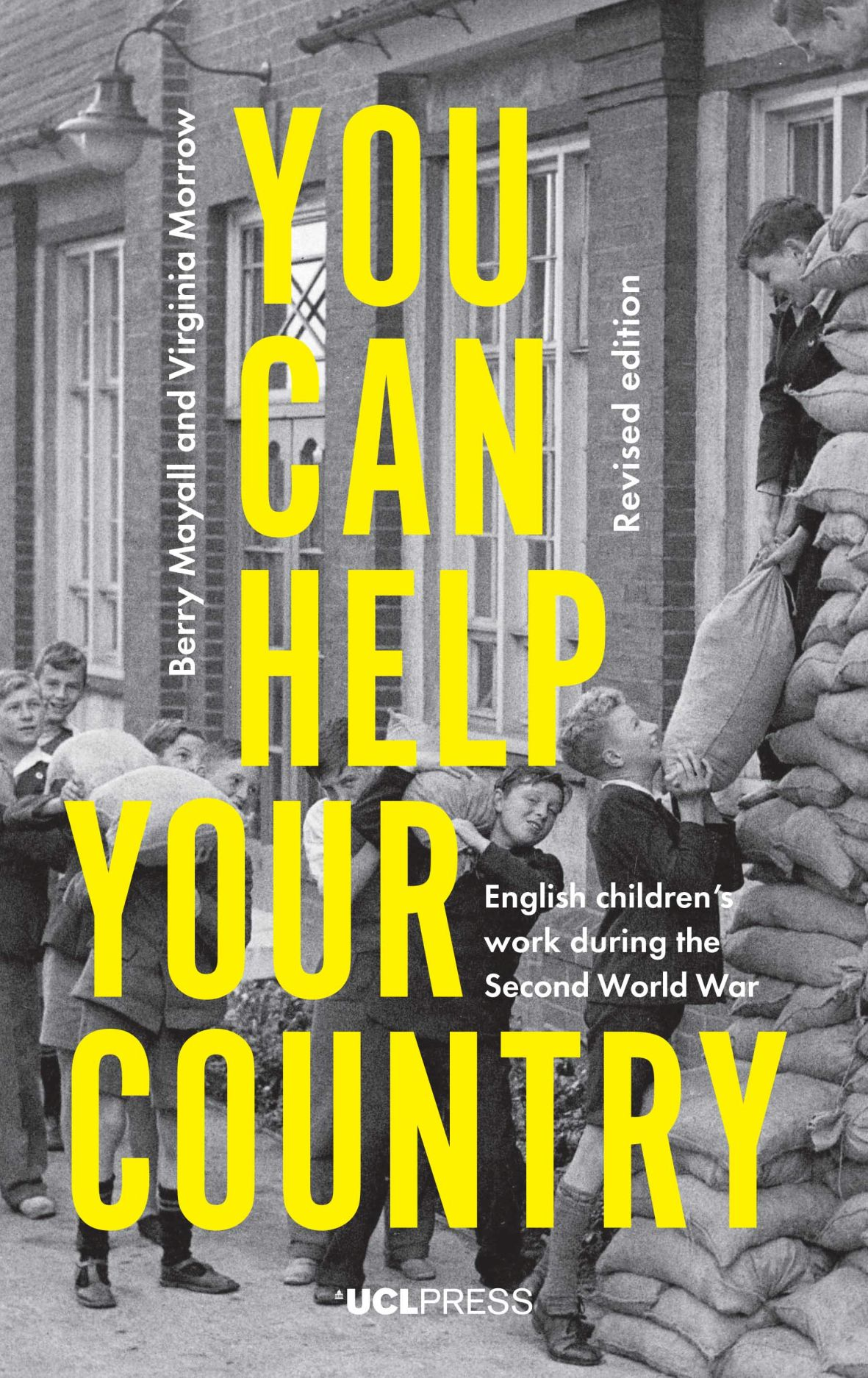 You Can Help Your Country: English Children's Work During the Second World War