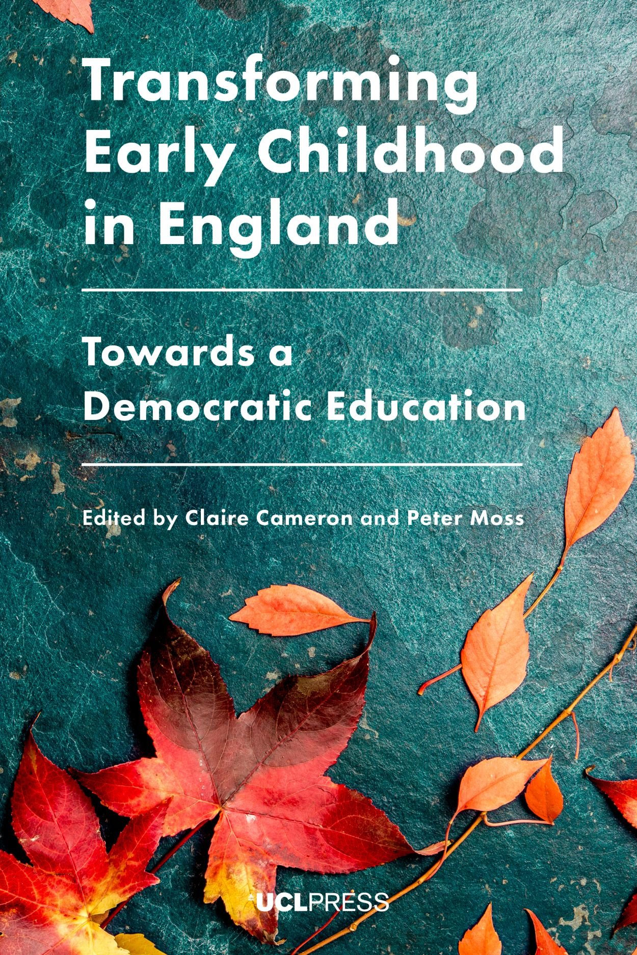Transforming Early Childhood in England: Towards a Democratic Education