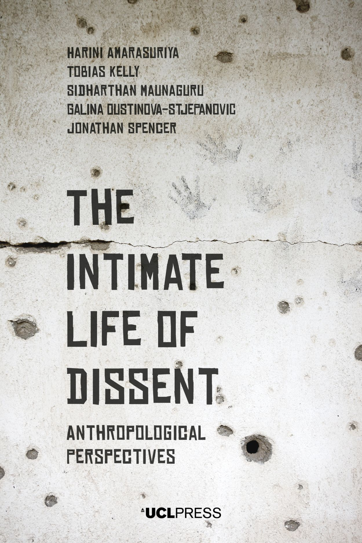 The Intimate Life of Dissent: Anthropological Perspectives
