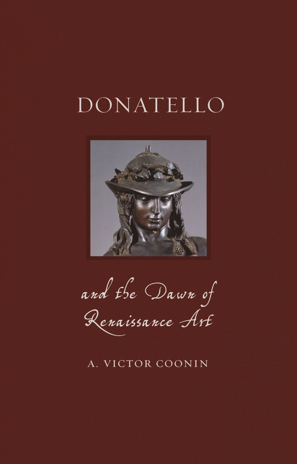 Donatello and the Dawn of Renaissance Art