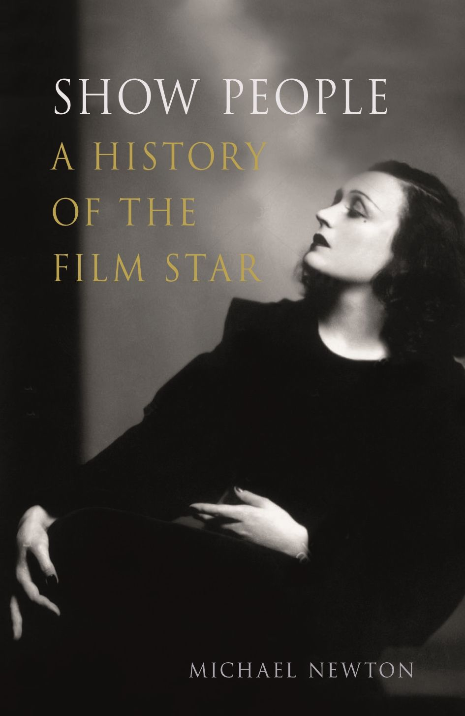 Show People: A History of the Film Star