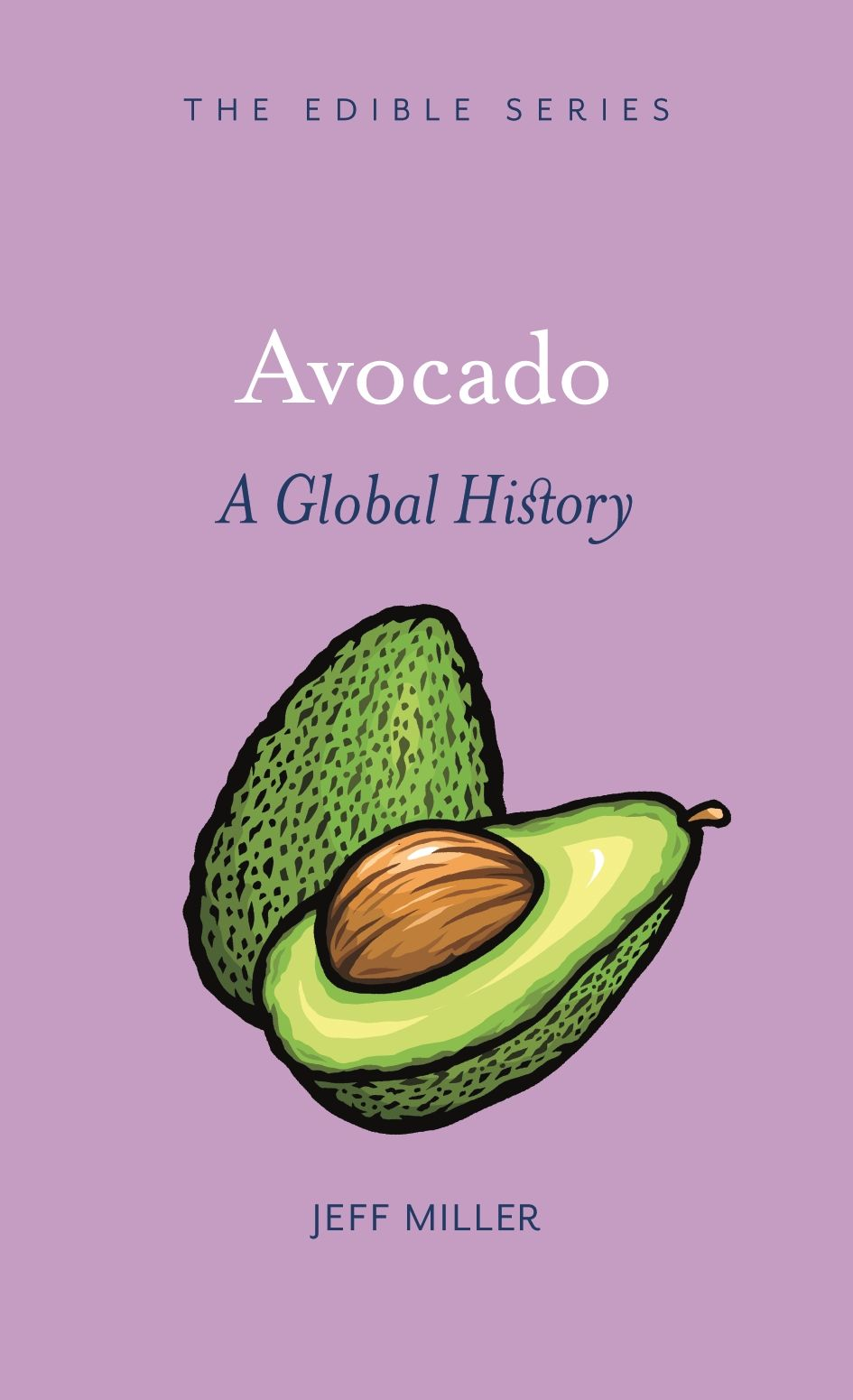 Avocado: A Global History
