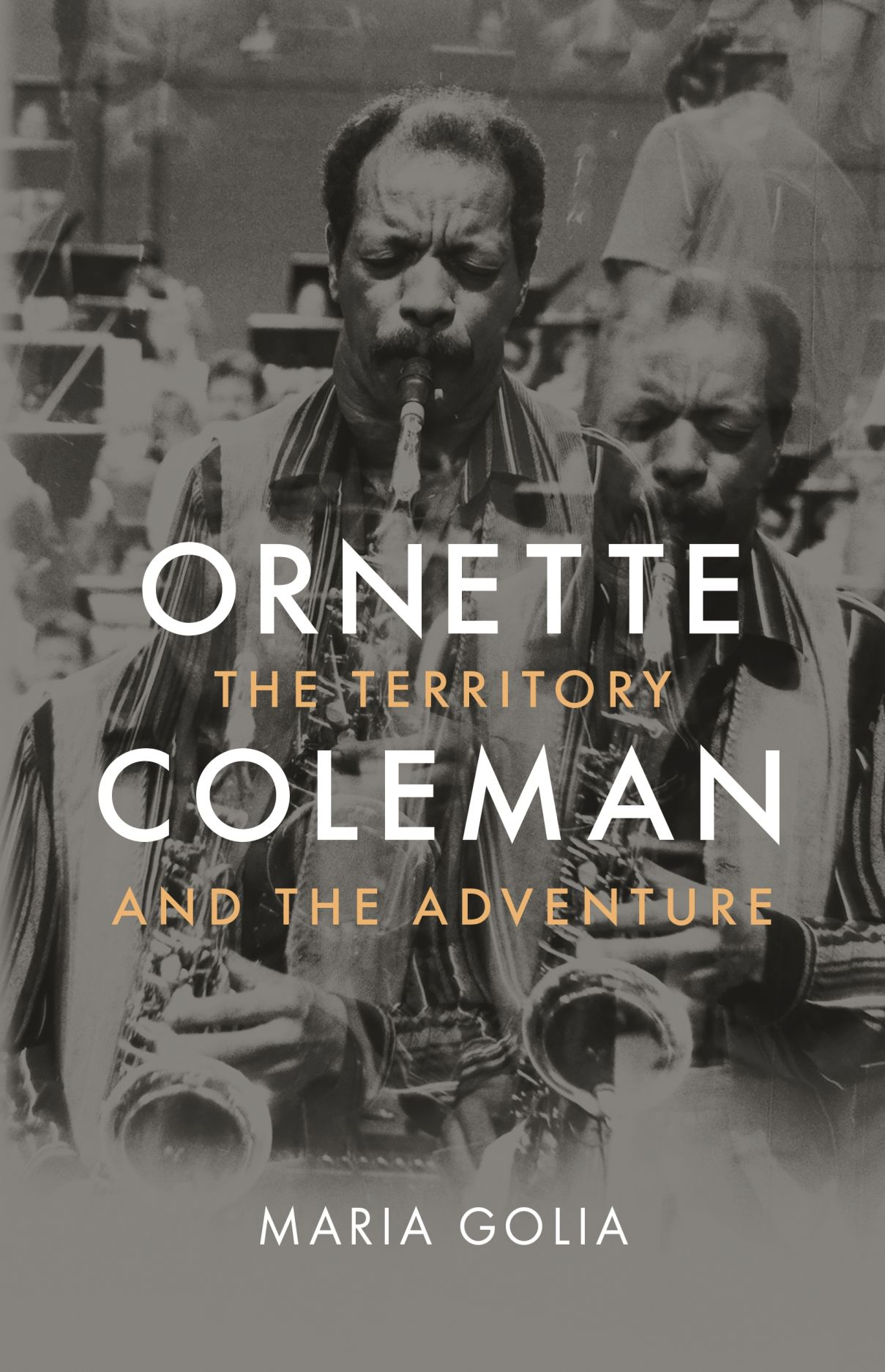 Ornette Coleman: The Territory and the Adventure