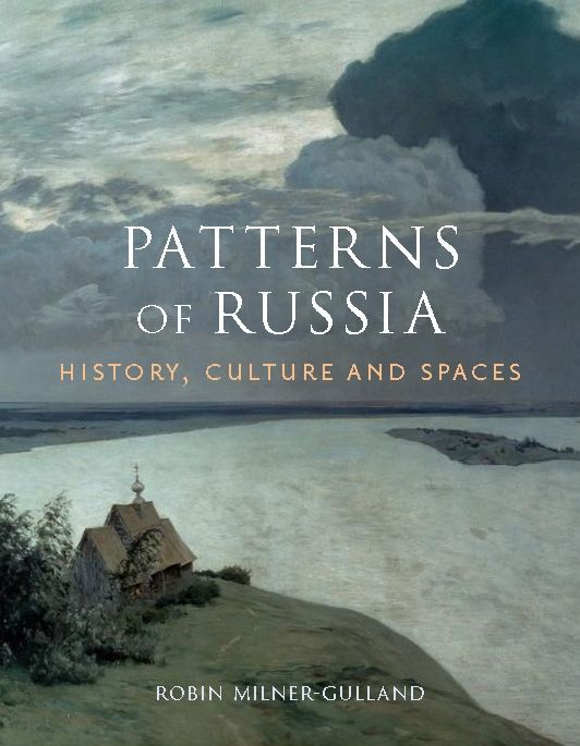 Patterns of Russia: History, Culture, and Spaces