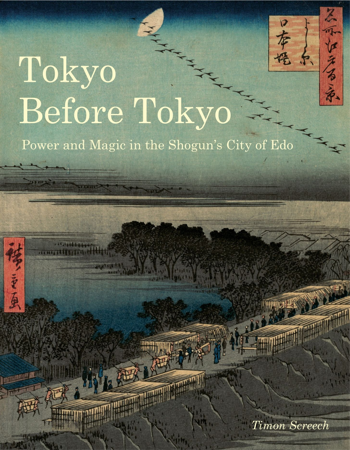 Tokyo Before Tokyo: Power and Magic in the Shogun's City of Edo