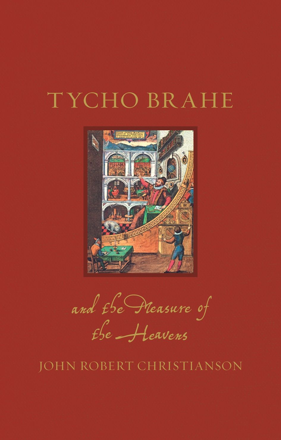 Tycho Brahe and the Measure of the Heavens