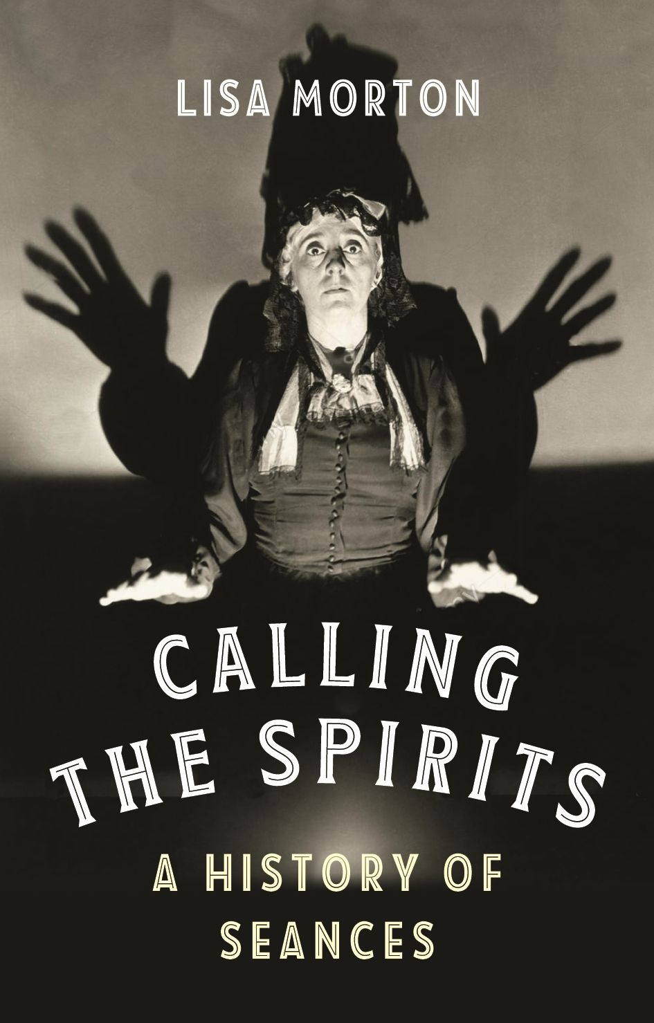 Calling the Spirits: A History of Seances
