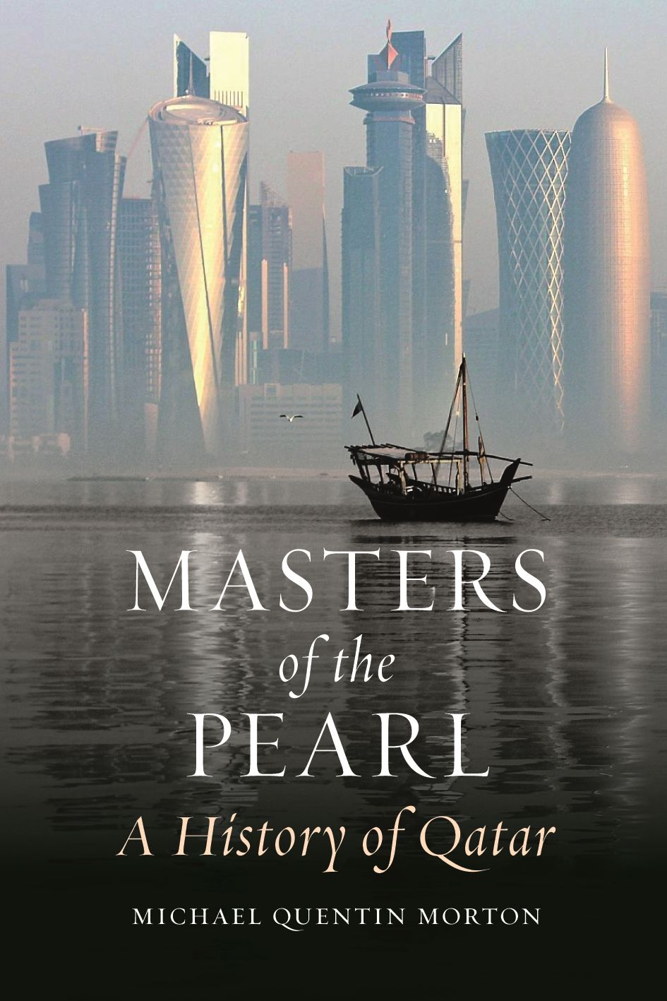 Masters of the Pearl: A History of Qatar