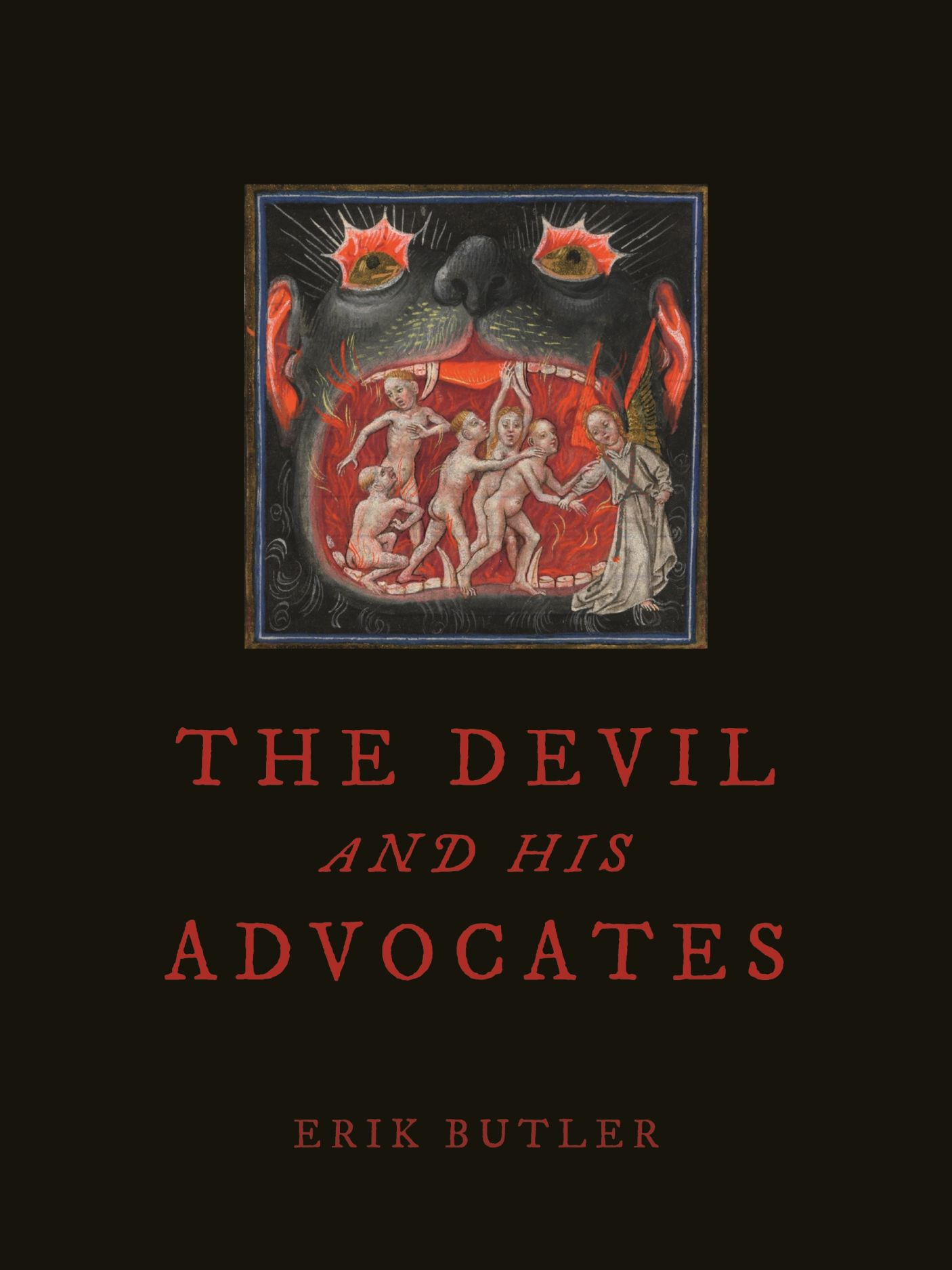 The Devil and His Advocates