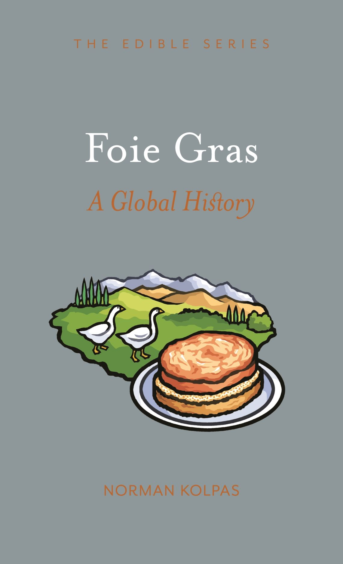Foie Gras: A Global History