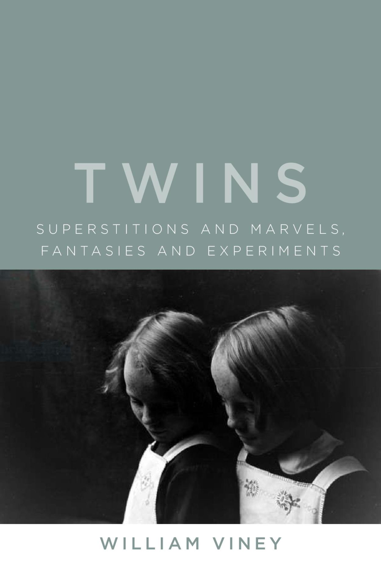 Twins: Superstitions and Marvels, Fantasies and Experiments