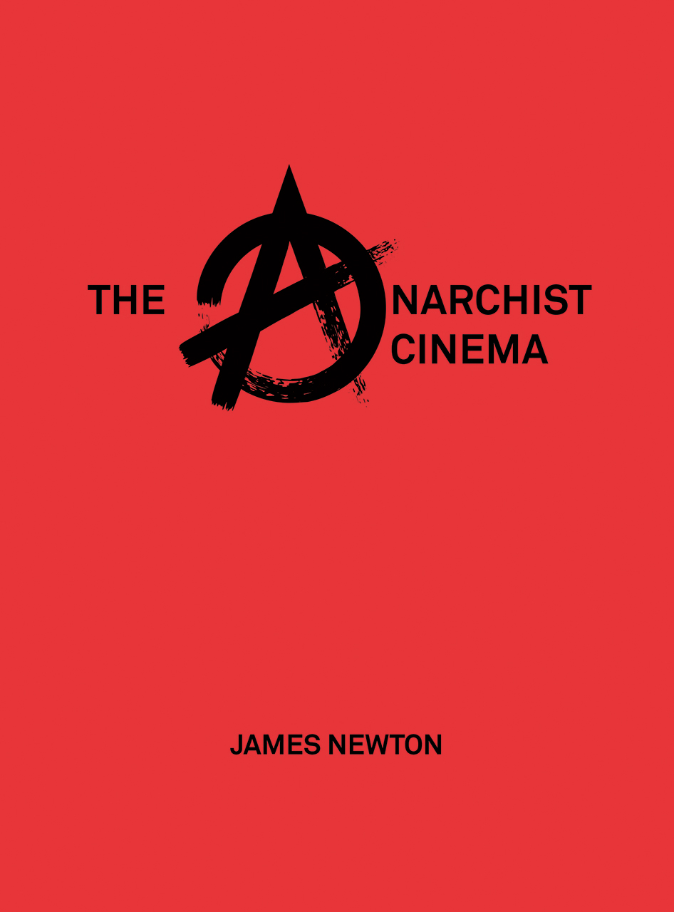 The Anarchist Cinema