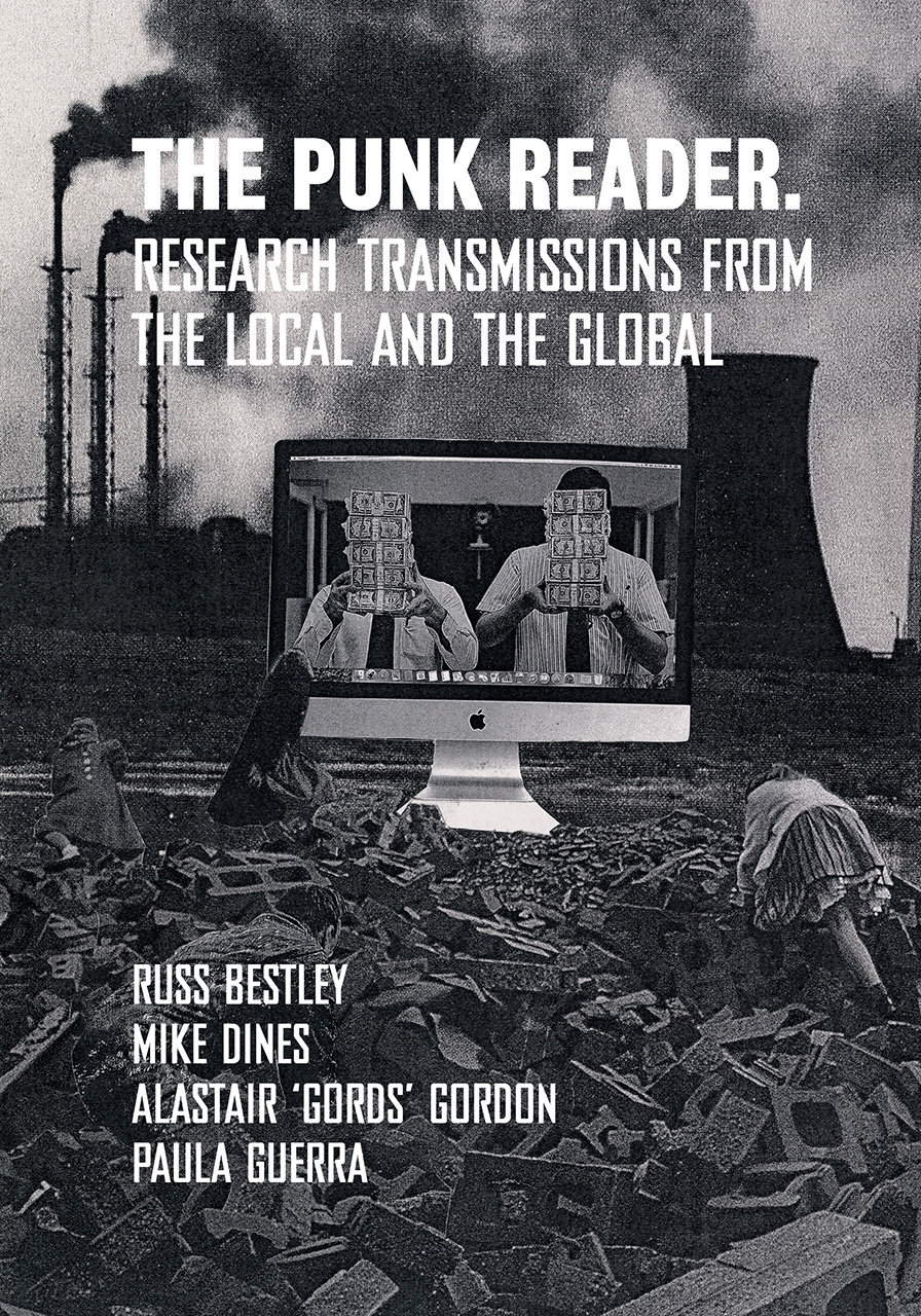 The Punk Reader: Research Transmissions from the Local and the Global