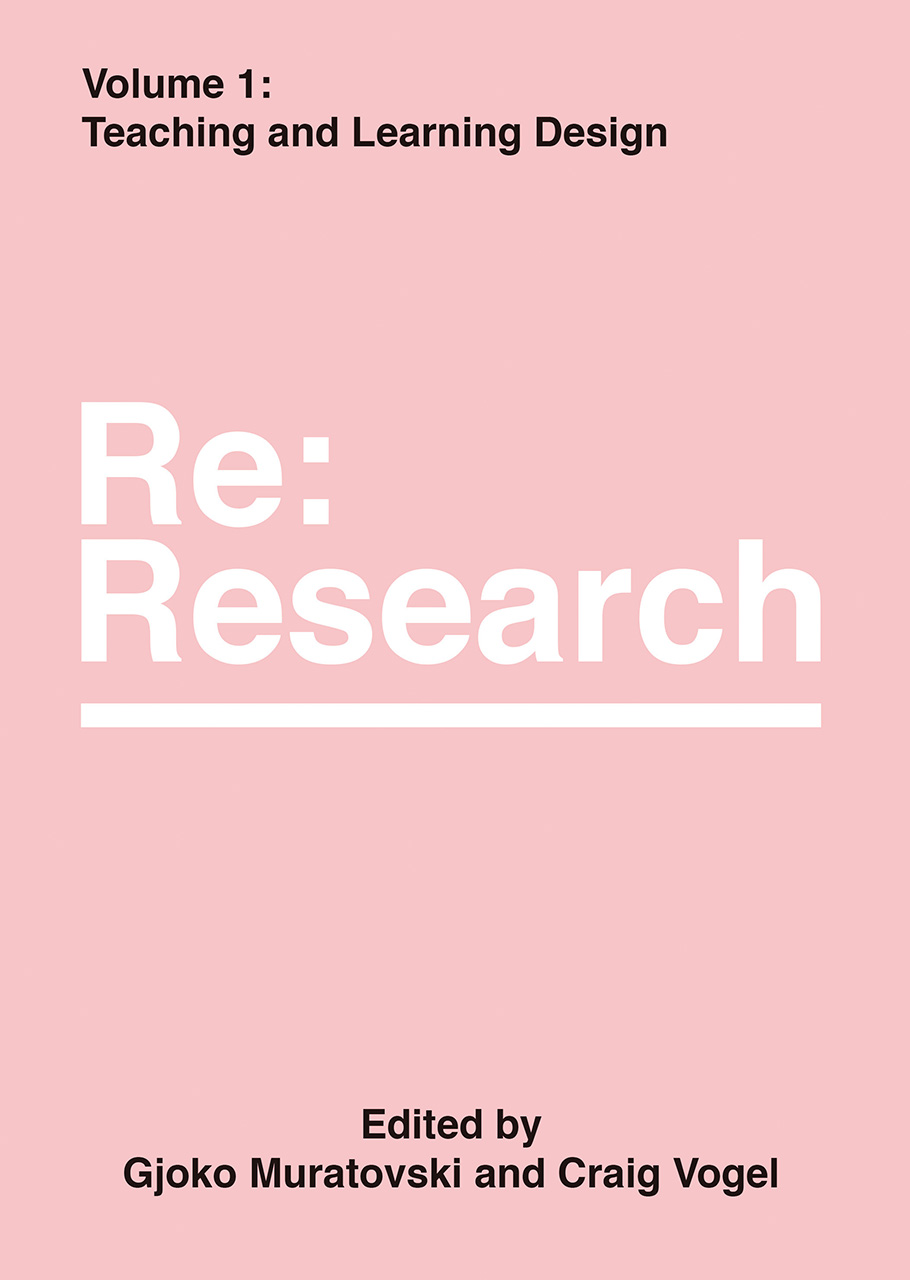 Teaching and Learning Design: Re:Research, Volume 1