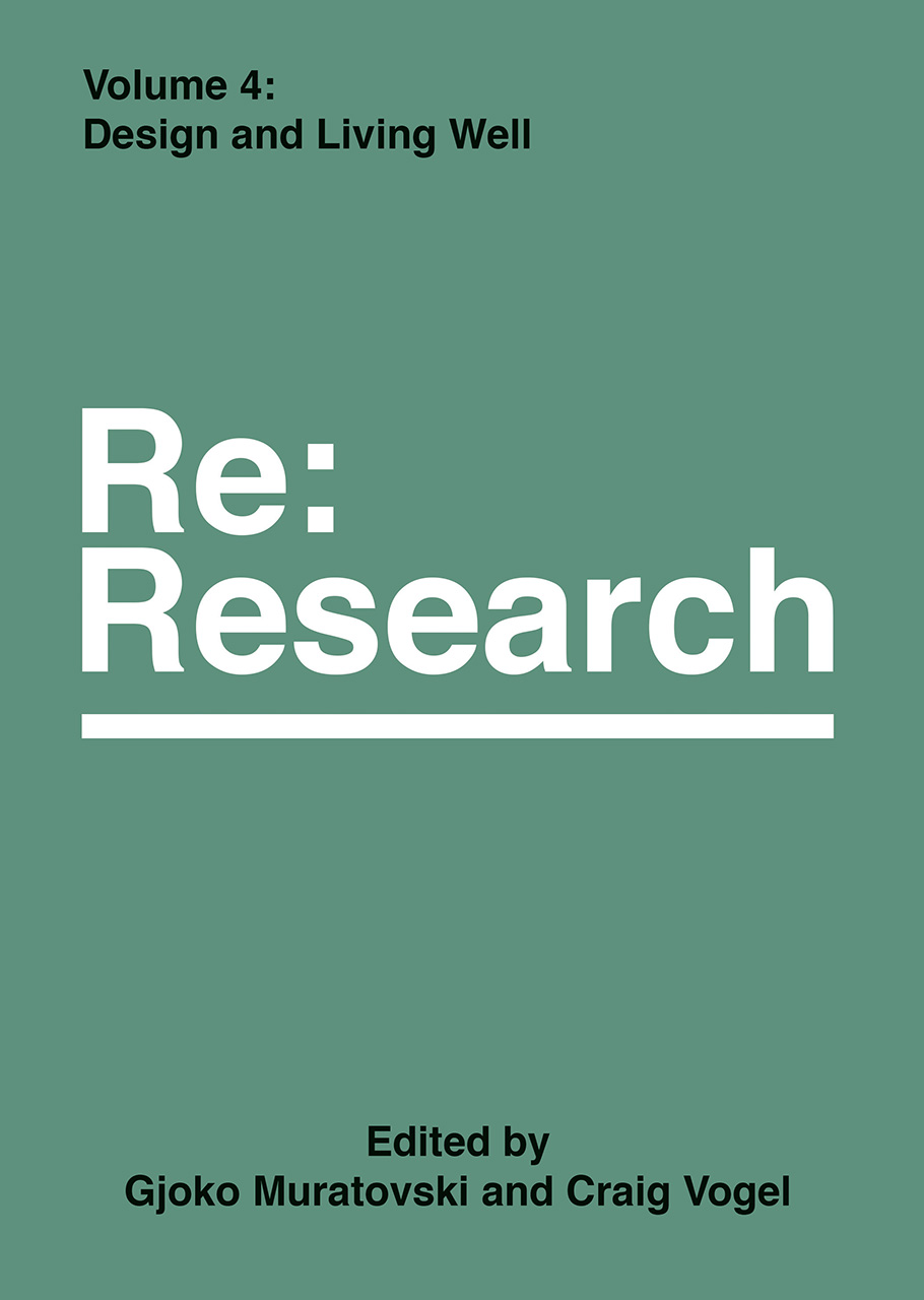 Design and Living Well: Re:Research, Volume 4
