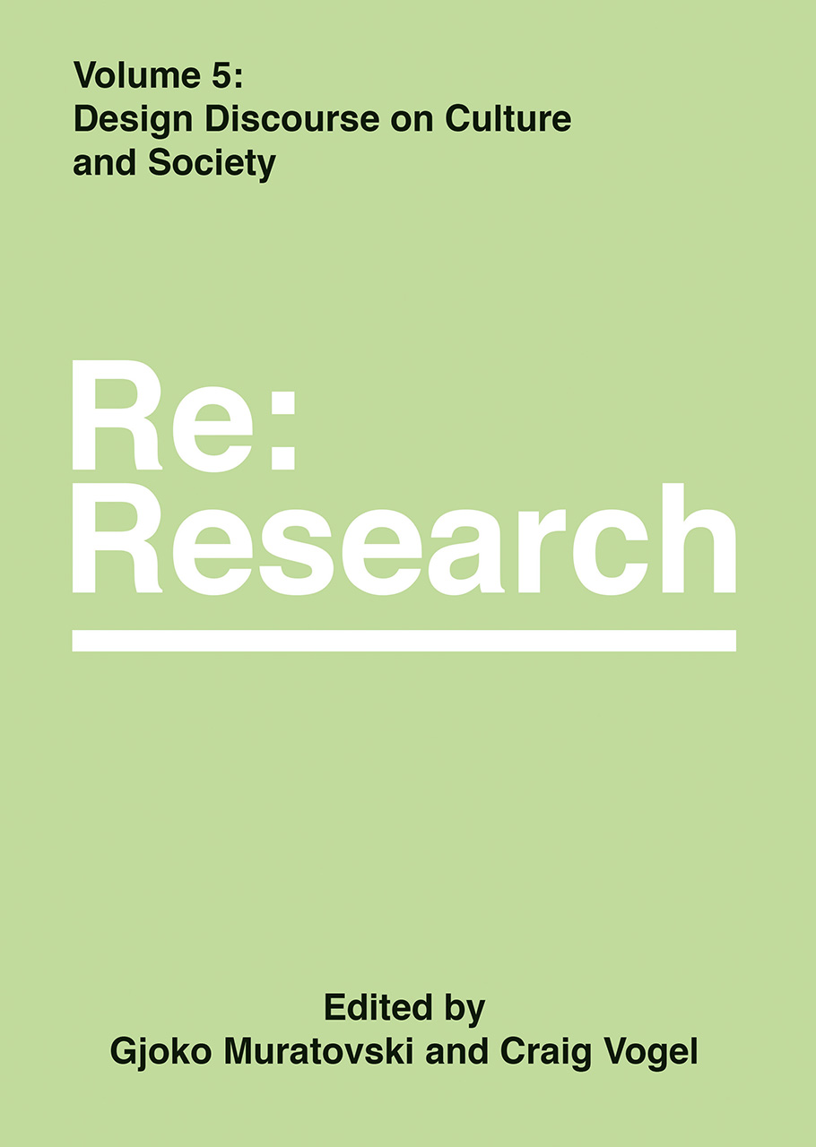 Design Discourse on Culture and Society: Re:Research, Volume 5