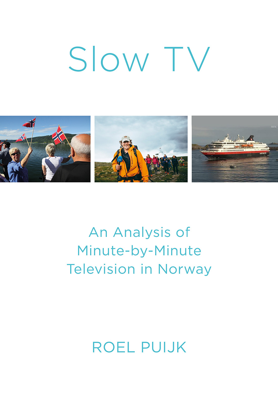 Slow TV: An Analysis of Minute-by-Minute Television in Norway