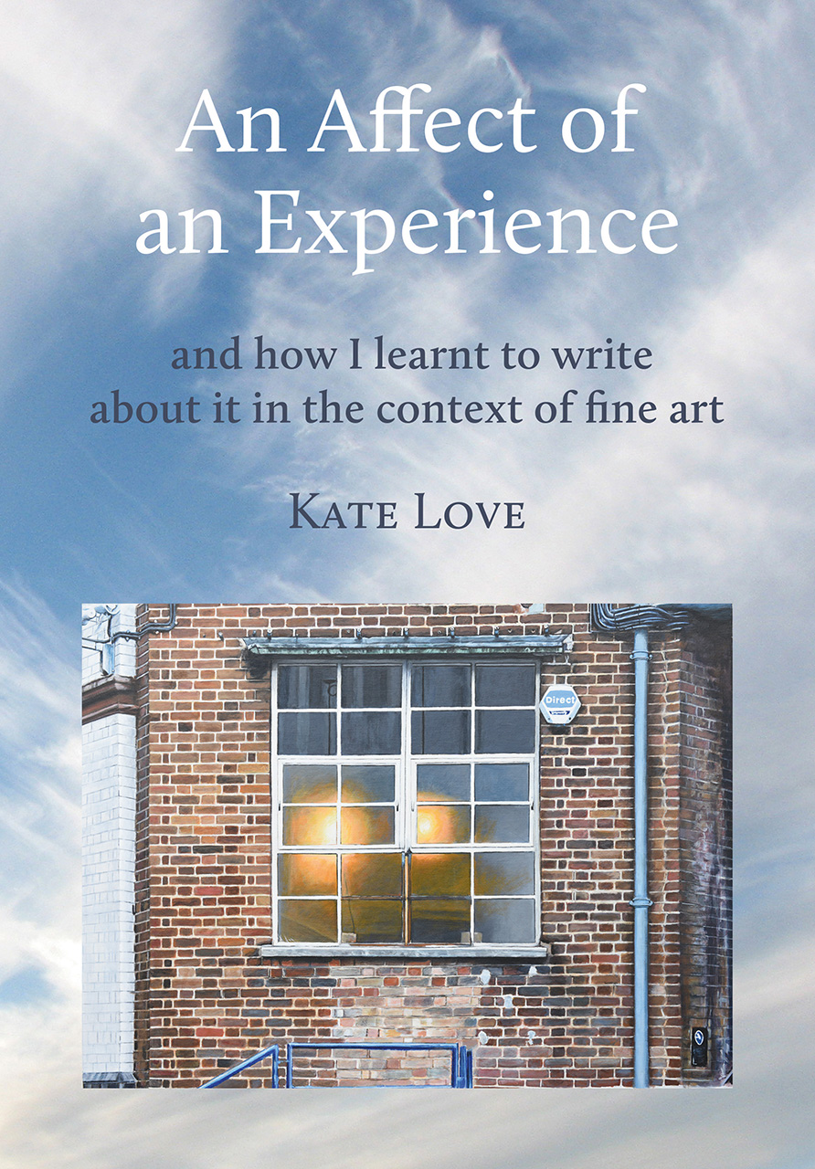 An Affect of an Experience: And How I Learned to Write About It in the Context of Fine Art