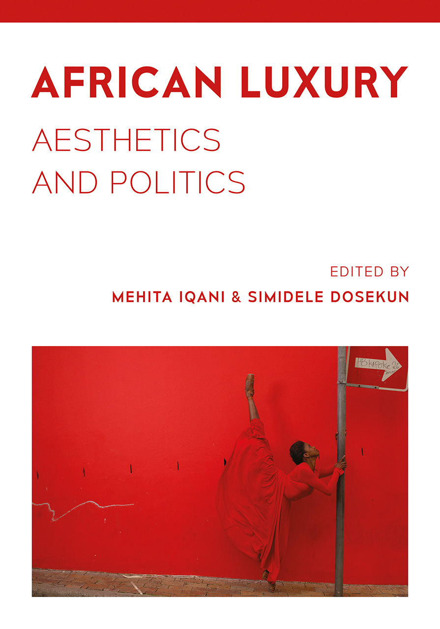 African Luxury: Aesthetics and Politics