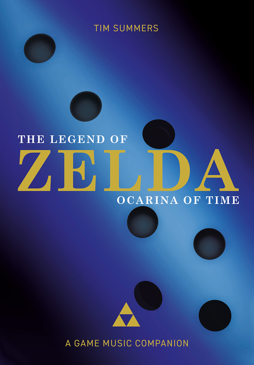 The Legend of Zelda: Ocarina of Time: A Game Music Companion