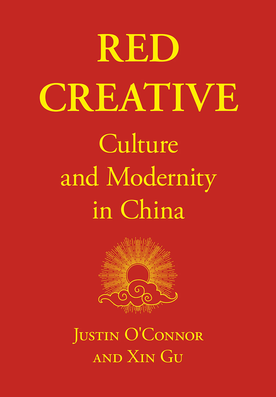 Red Creative: Culture and Modernity in China